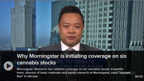 Why Morningstar is initiating coverage on six cannabis stocks